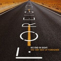 No End in Sight: The Very Best of Foreigner - Foreigner