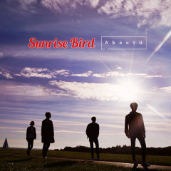 Sunrise Bird (EP) - AboutU