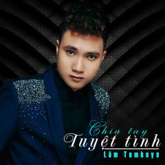 Chia Tay Tuyệt Tình (Single)