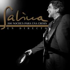 500 Noches para una Crisis (En Directo) - Joaquín Sabina