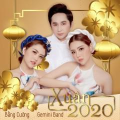Xuân 2020 (EP) - Bằng Cường, Gemini Band