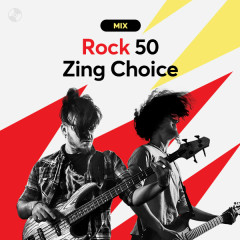 Rock 50: Zing Choice - Various Artists