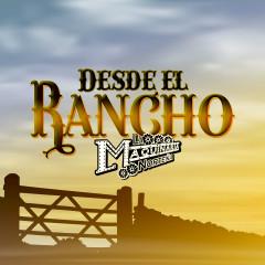 Desde el Rancho - La Maquinaria Nortenã