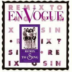 Remix to Sing - En Vogue