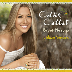Breakthrough (Int'l Deluxe Version) - Colbie Caillat