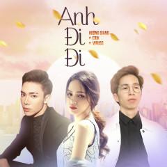 Anh Đi Đi (Single)