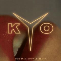 Ton mec (DUALL remix)