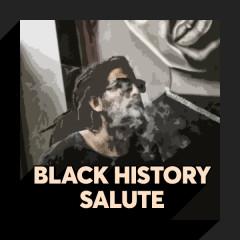 Black History Salute