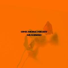 One More Night (Single)