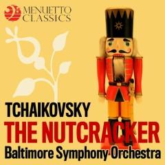 Tchaikovsky: The Nutcracker, Op. 71 (Selections) - Baltimore Symphony Orchestra, Sergiu Comissiona