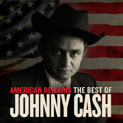 American Remains: The Best of Johnny Cash - Johnny Cash