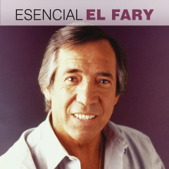Esencial El Fary - El Fary