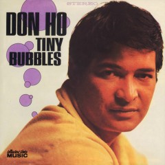 Tiny Bubbles - Don Ho