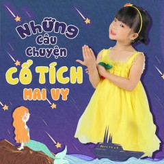 Những Câu Chuyện Cổ Tích (Single) - Bé Minh Vy