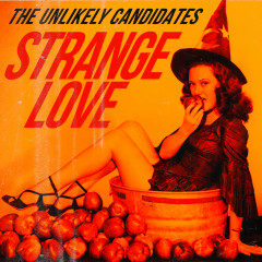 Strange Love - The Unlikely Candidates