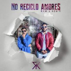No Reciclo Amores (Single)