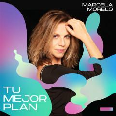 Tu Mejor Plan - Marcela Morelo