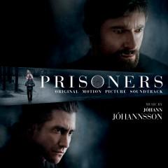 Prisoners (Original Motion Picture Soundtrack) - Jóhann Jóhannsson
