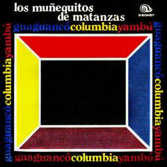 Los Munẽquitos de Matanzas (Remasterizado) - Los Munẽquitos De Matanzas