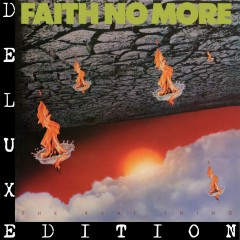 The Real Thing (Deluxe Edition) - Faith No More