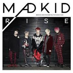 RISE - MADKID