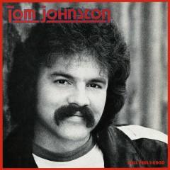 Still Feels Good - Tom Johnston