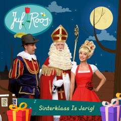 Sinterklaas Is Jarig! - Juf Roos