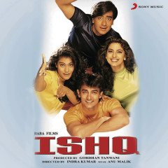 Ishq (Original Motion Picture Soundtrack) - Anu Malik