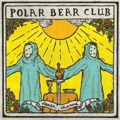 Death Chorus - Polar Bear Club