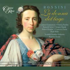 Rossini: La donna del lago - Kenneth Tarver, Carmen Giannattasio, Maurizio Benini, Scottish Chamber Orchestra