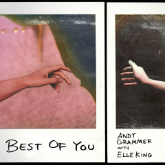 Best of You (with Elle King) - Andy Grammer, Elle King