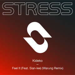 Feel It (feat. Sian-Lee) [Warung Remix] - Kideko, Sian-Lee
