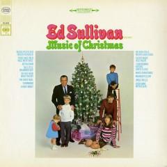 Ed Sullivan Presents Music Of Christmas - Ed Sullivan