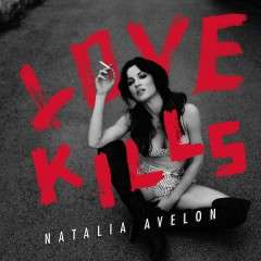Love Kills - Natalia Avelon