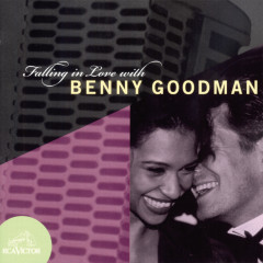 Falling In Love With Benny Goodman - Benny Goodman