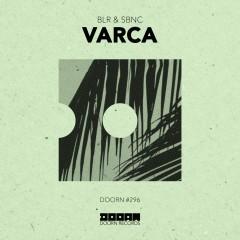 Varca - BLR, SBNC