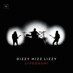 Livegasm! - Dizzy Mizz Lizzy