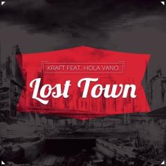 Lost Town - KRAFT,Hola Vano