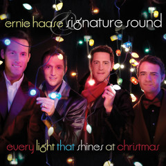 Every Light That Shines At Christmas - Ernie Haase & Signature Sound