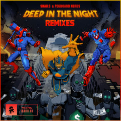 Deep In The Night (The Remixes) - Snails, Pegboard Nerds, Dion Timmer, MUZZ