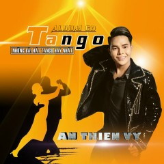 Tango - Ân Thiên Vỹ