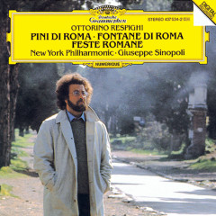 Respighi: Pini di Roma; Fontane di Roma; Feste Romane - New York Philharmonic Orchestra, Giuseppe Sinopoli