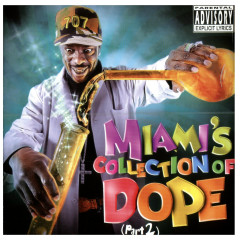 Miami's Collection of Dope, Pt. 2 - Various Artists