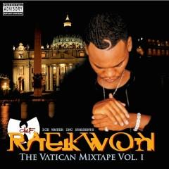 The Vatican Mixtape, Vol. 1 - Raekwon