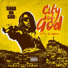 City of God - Shad Da God