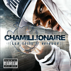 The Sound of Revenge - Chamillionaire
