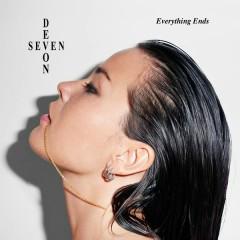 Everything Ends - Devon Seven