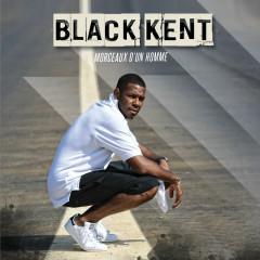 Morceaux d'un homme - Black Kent