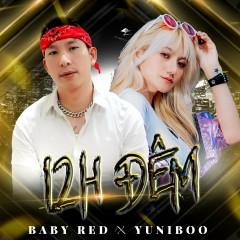 12H Đêm (Single) - BabyRed, YuniBoo