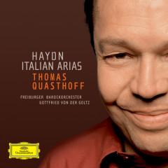 Haydn: Italian Arias - Thomas Quasthoff, Freiburger Barockorchester, Gottfried von der Golz